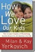 How-We-Love-Our-Kids_thumb